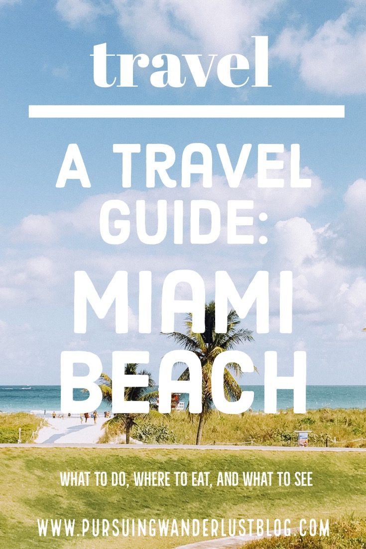 complete travel guide to Miami Beach