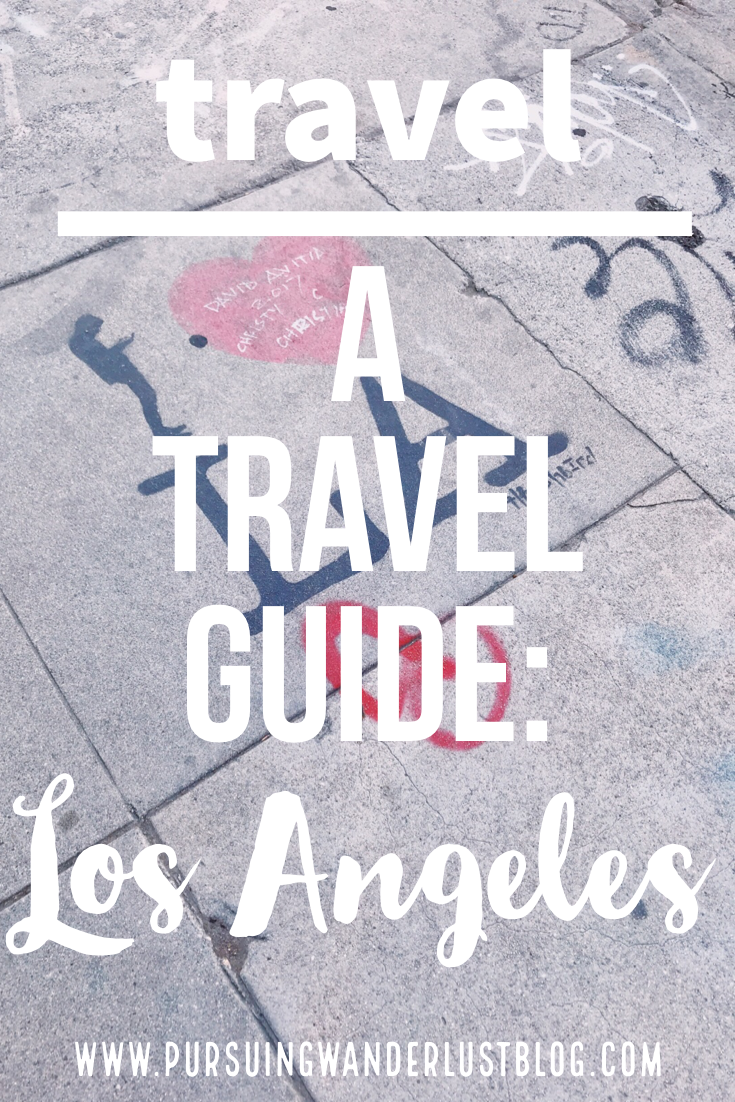 complete travel guide to Los Angeles