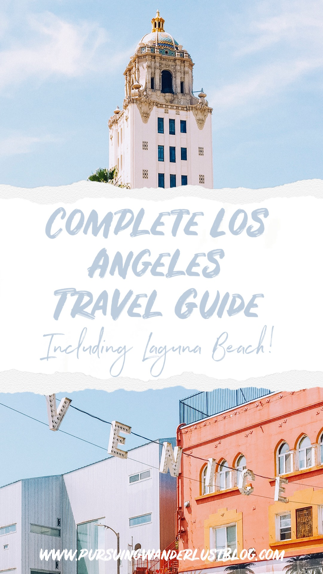 complete Los Angeles travel guide
