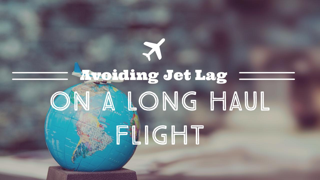 Avoiding Jet Lag on a Long-Haul Flight