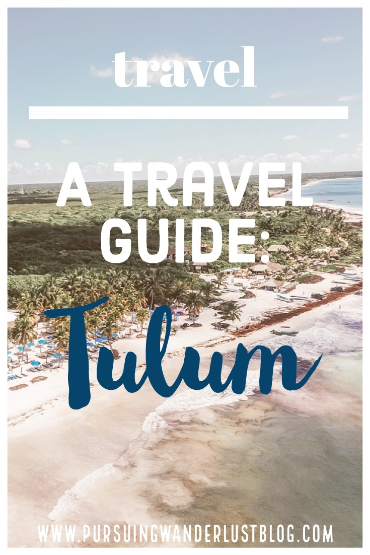 Complete Travel Guide to Tulum