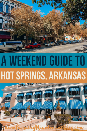 A Weekend Guide to Hot Springs