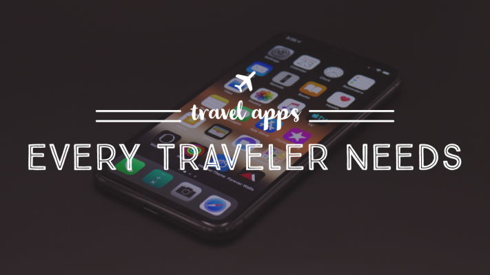 Travel Apps Every Traveler Needs