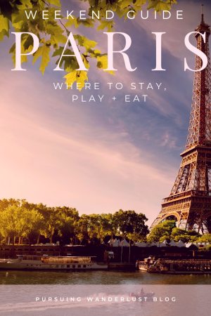 A Weekend Guide to Paris