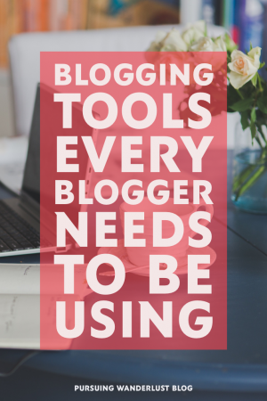 Blogging Tools Every Bloggers Needs